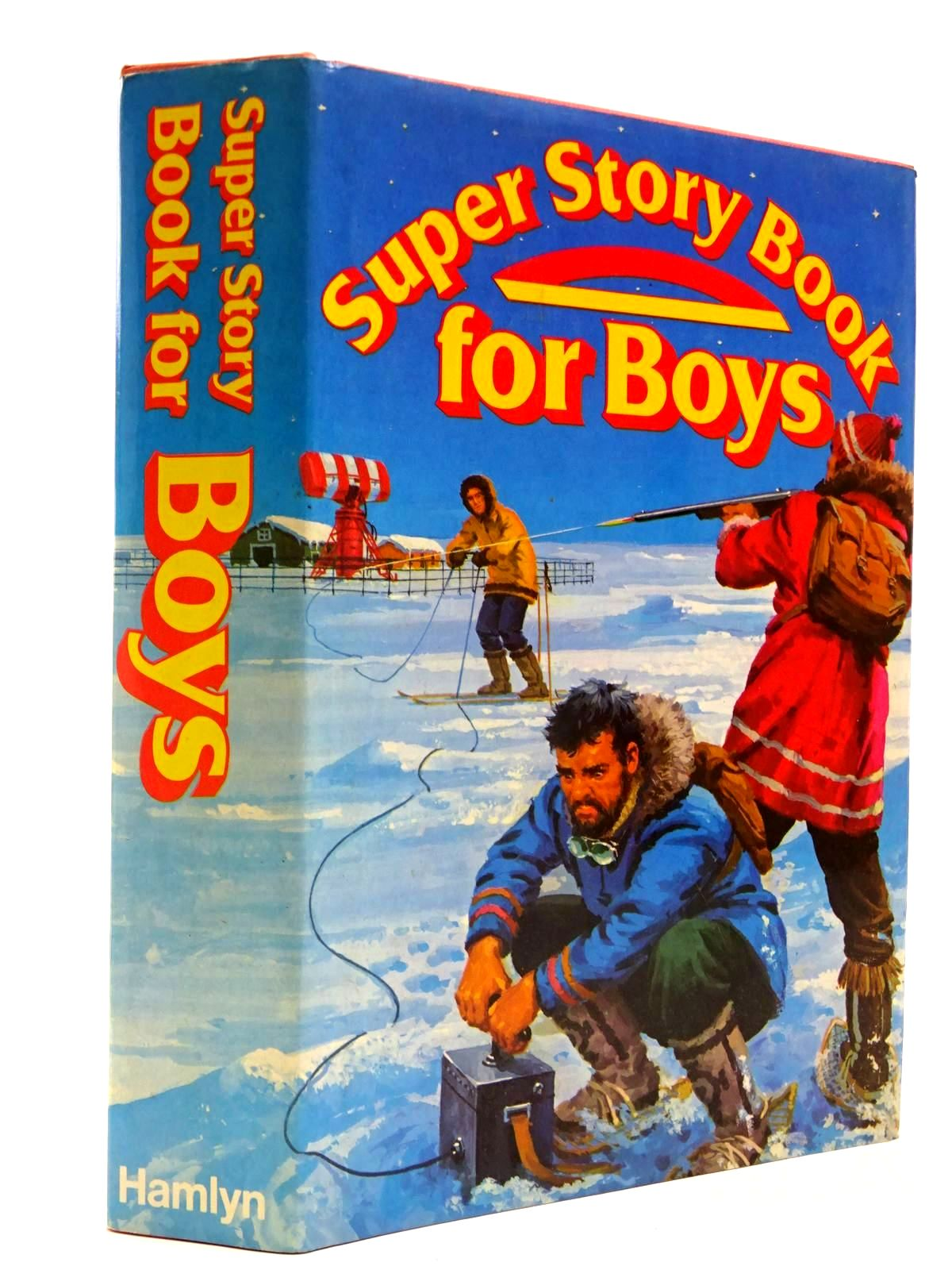 Photo of SUPER STORY BOOK FOR BOYS written by Matthews, Leonard<br />Stone, Richard<br />Fenn, Clive<br />et al, published by Hamlyn (STOCK CODE: 2130503)  for sale by Stella & Rose's Books