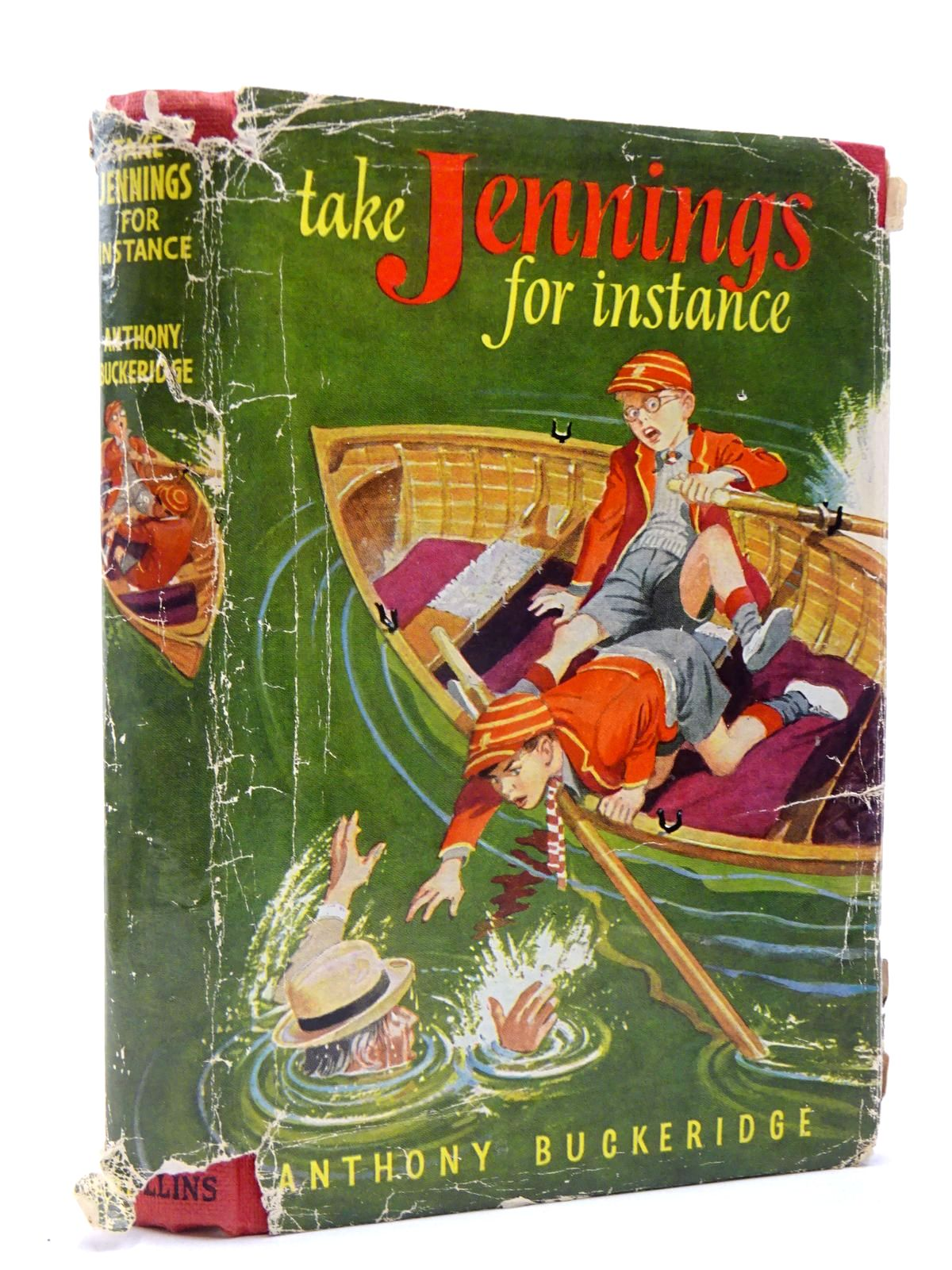 Photo of TAKE JENNINGS, FOR INSTANCE written by Buckeridge, Anthony illustrated by Mays,  published by Collins (STOCK CODE: 2130541)  for sale by Stella & Rose's Books