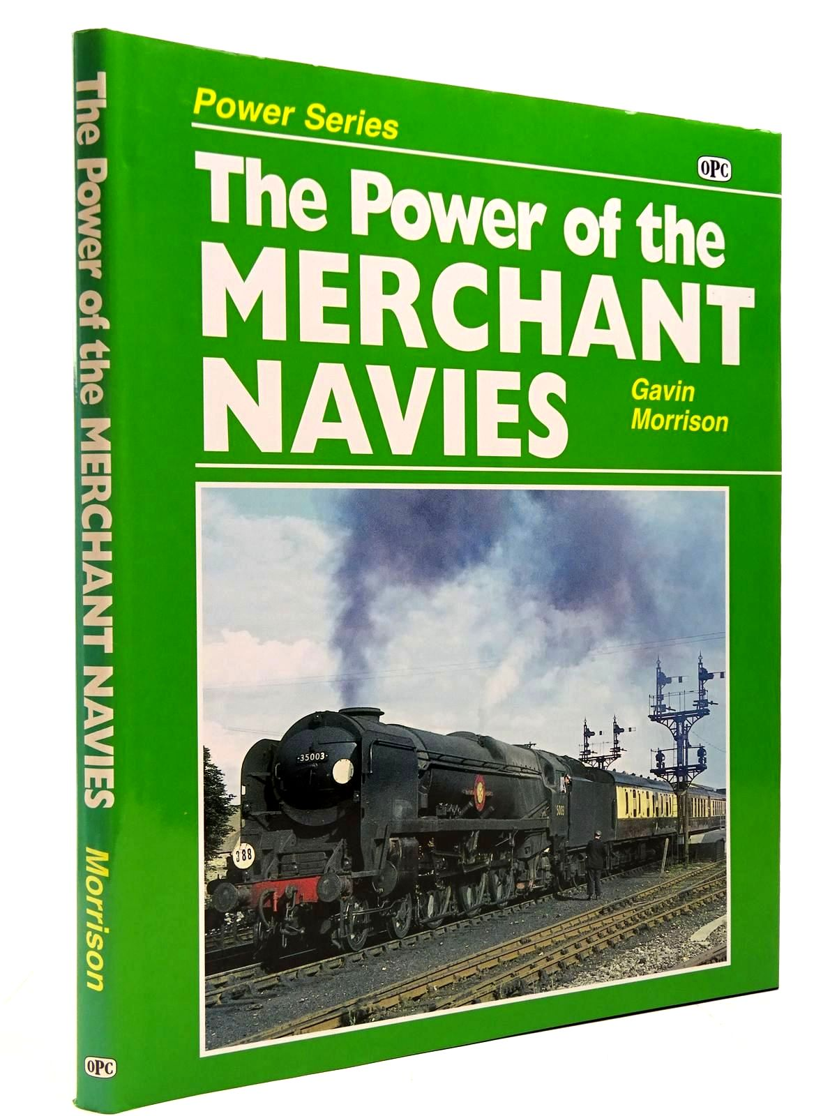 Photo of THE POWER OF THE MERCHANT NAVIES written by Morrison, Gavin published by Oxford Publishing (STOCK CODE: 2130589)  for sale by Stella & Rose's Books