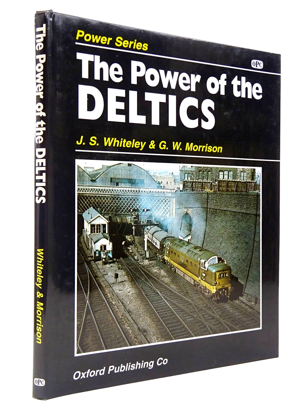 Photo of THE POWER OF THE DELTICS written by Whiteley, J.S.<br />Morrison, G.W. published by Oxford Publishing (STOCK CODE: 2130590)  for sale by Stella & Rose's Books