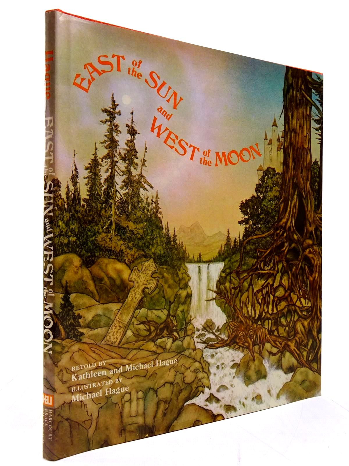 Photo of EAST OF THE SUN AND WEST OF THE MOON written by Hague, Kathleen<br />Hague, Michael illustrated by Hague, Michael published by Harcourt Brace Jovanovitch (STOCK CODE: 2130596)  for sale by Stella & Rose's Books
