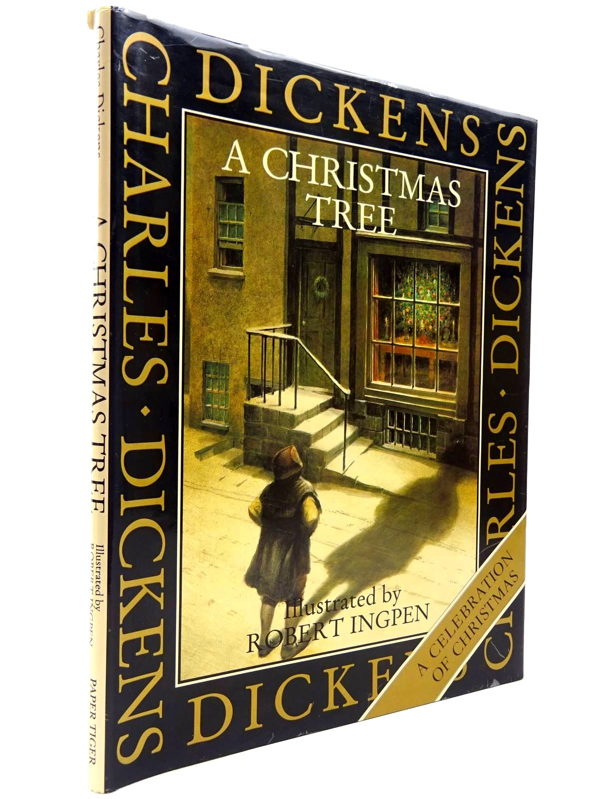 Photo of A CHRISTMAS TREE written by Dickens, Charles illustrated by Ingpen, Robert published by Paper Tiger, Dragon's World (STOCK CODE: 2130603)  for sale by Stella & Rose's Books