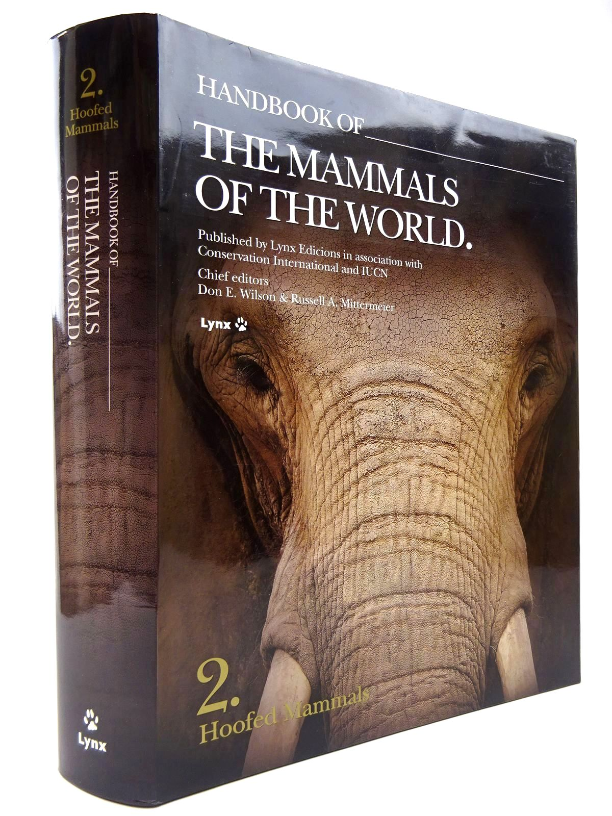 Photo of HANDBOOK OF THE MAMMALS OF THE WORLD 2. HOOFED MAMMALS written by Wilson, Don E.<br />Mittermeier, Russell A.<br />Beck, Harold<br />et al, published by Lynx Edicions (STOCK CODE: 2130636)  for sale by Stella & Rose's Books