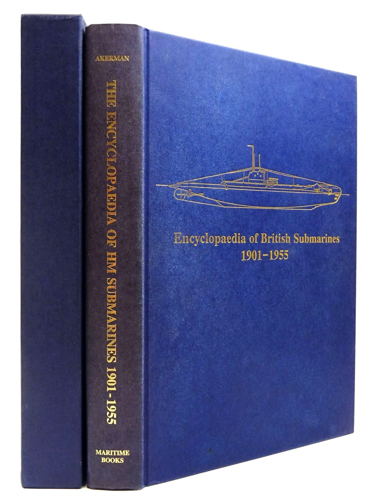 Photo of ENCYCLOPAEDIA OF BRITISH SUBMARINES 1901-1955 written by Akermann, Paul published by Paul Akermann (STOCK CODE: 2130637)  for sale by Stella & Rose's Books