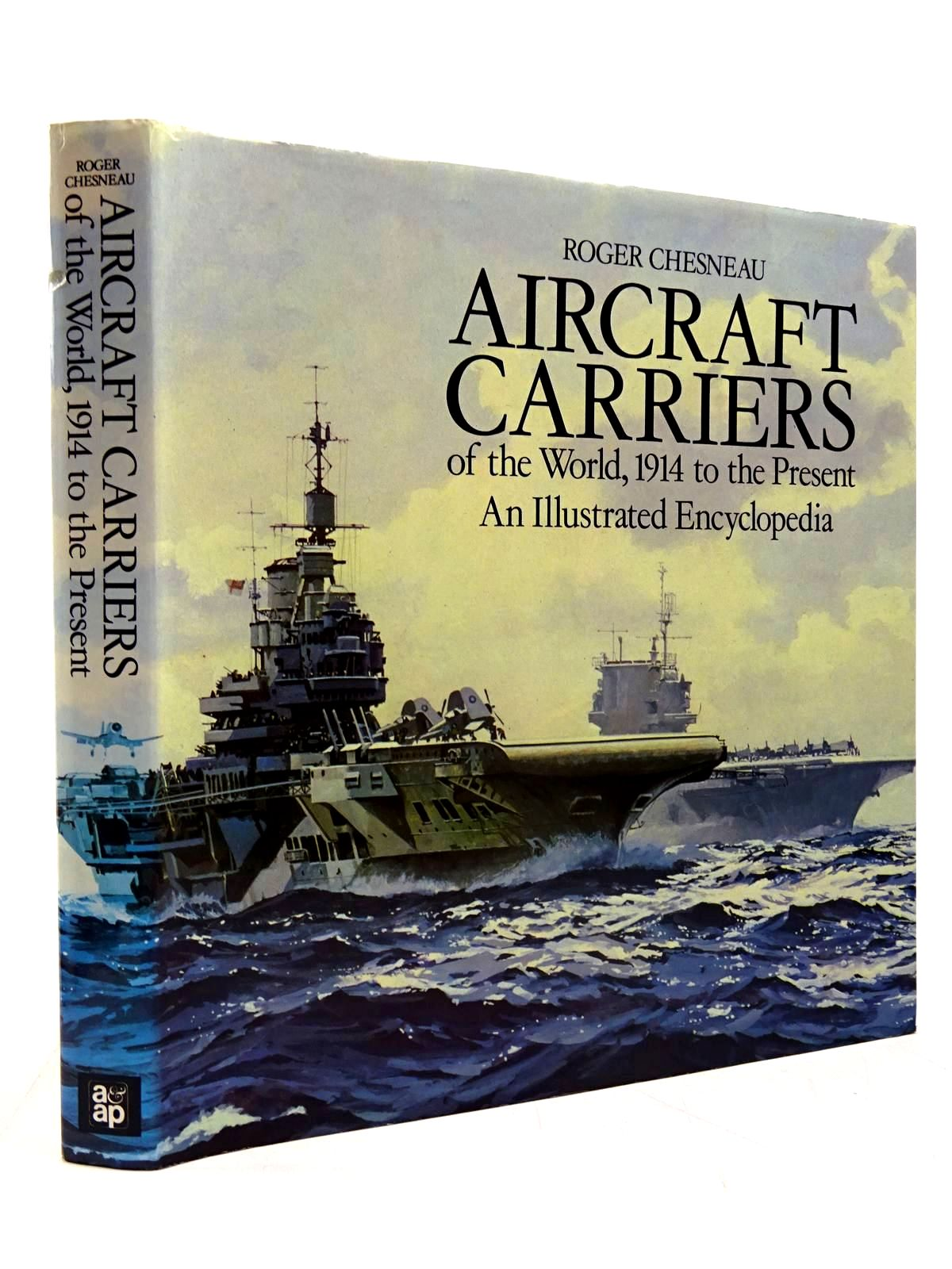 Photo of AIRCRAFT CARRIERS OF THE WORLD written by Chesneau, Roger published by Arms & Armour Press (STOCK CODE: 2130719)  for sale by Stella & Rose's Books