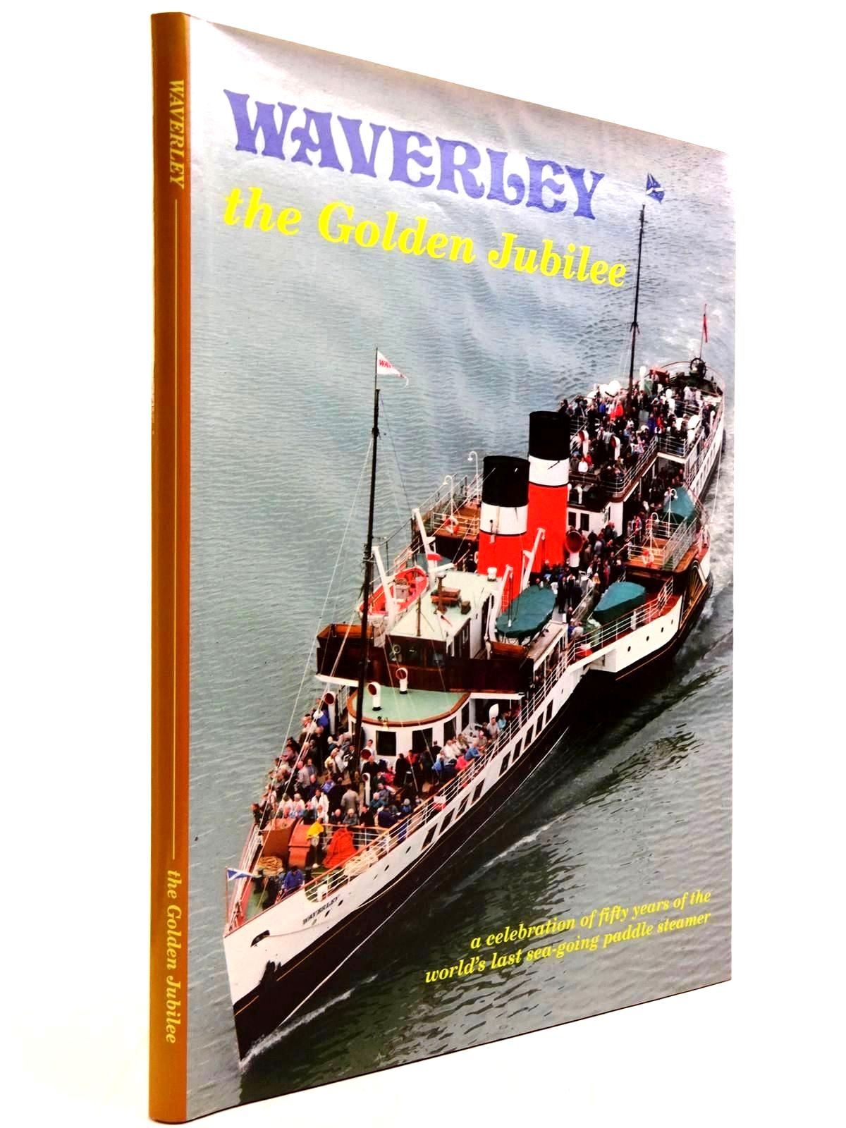 Photo of WAVERLEY THE GOLDEN JUBILEE written by Robinson, Alan published by Allan T. Condie, Waverley Excursions Ltd (STOCK CODE: 2130722)  for sale by Stella & Rose's Books