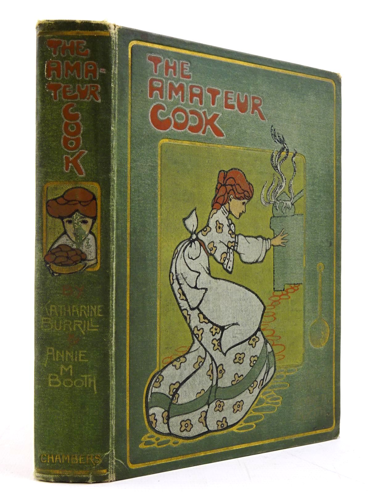 Photo of THE AMATEUR COOK written by Burrill, Katharine illustrated by Attwell, Mabel Lucie published by W. & R. Chambers Limited (STOCK CODE: 2130764)  for sale by Stella & Rose's Books