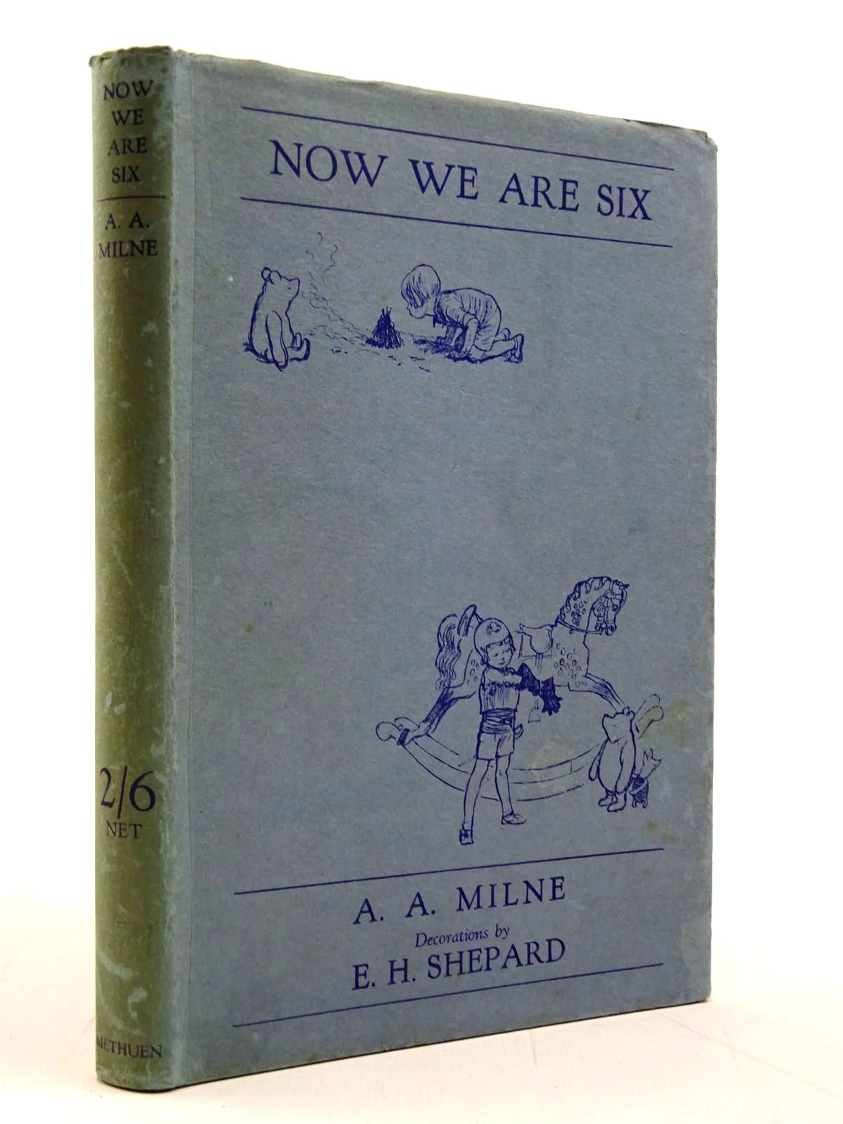 Photo of NOW WE ARE SIX written by Milne, A.A. illustrated by Shepard, E.H. published by Methuen & Co. Ltd. (STOCK CODE: 2130770)  for sale by Stella & Rose's Books