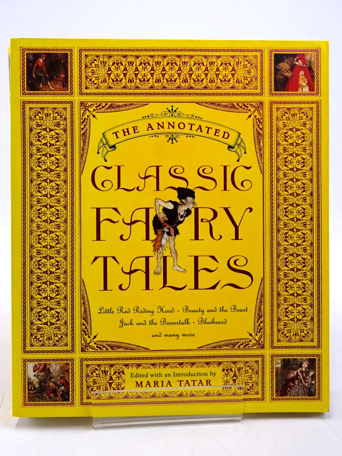 Photo of THE ANNOTATED CLASSIC FAIRY TALES written by Tatar, Maria illustrated by Rackham, Arthur<br />Dulac, Edmund<br />Nielsen, Kay<br />et al., published by Book Club Associates, W.W. Norton & Company Inc. (STOCK CODE: 2130862)  for sale by Stella & Rose's Books