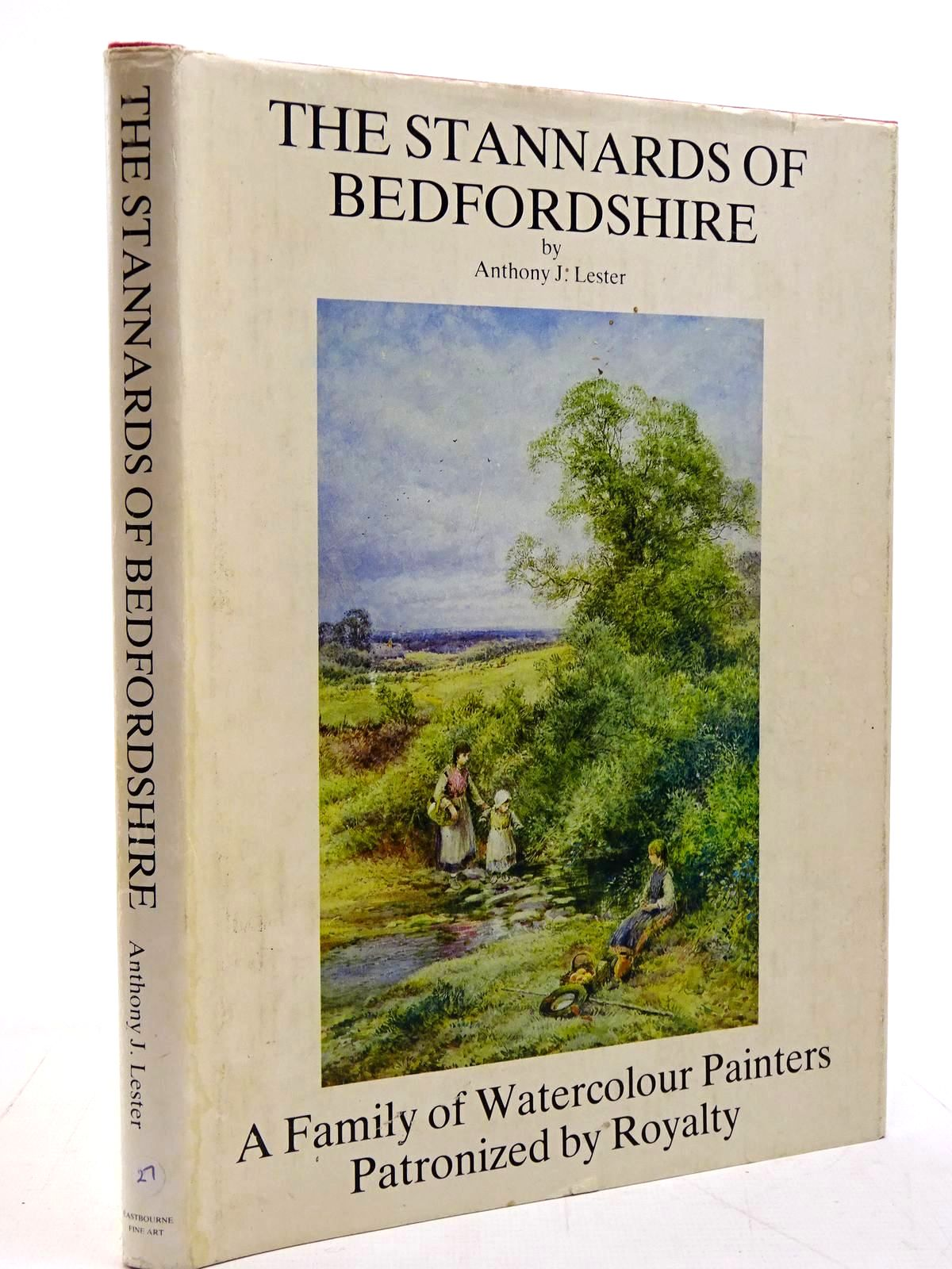 Photo of THE STANNARDS OF BEDFORDSHIRE written by Lester, Anthony J. published by Eastbourne Fine Art (STOCK CODE: 2130898)  for sale by Stella & Rose's Books