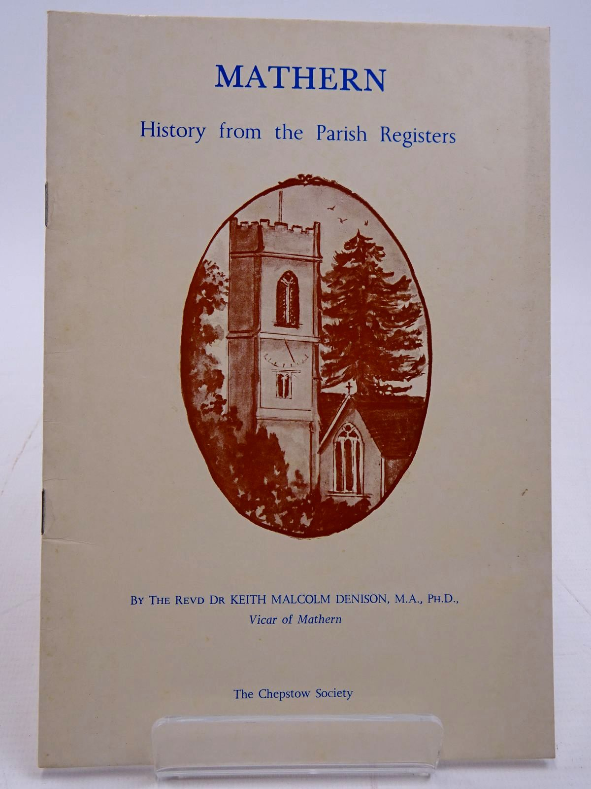 Photo of MATHERN HISTORY FROM THE PARISH REGISTERS written by Denison, Keith Malcolm published by The Chepstow Society (STOCK CODE: 2130907)  for sale by Stella & Rose's Books