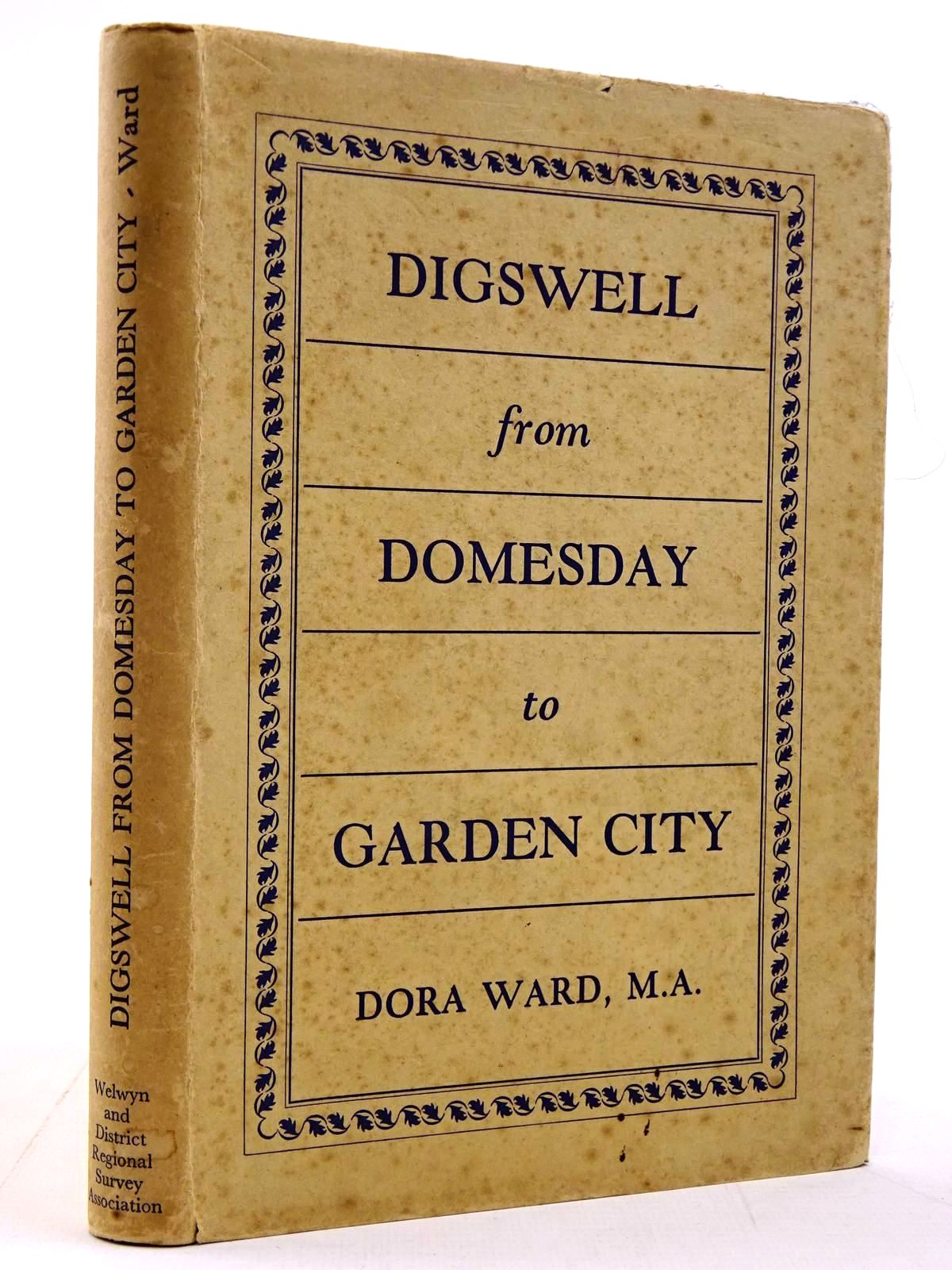 Photo of DIGSWELL FROM DOMESDAY TO GARDEN CITY written by Ward, Dora published by Welwyn & District Regional Survey Association (STOCK CODE: 2130908)  for sale by Stella & Rose's Books