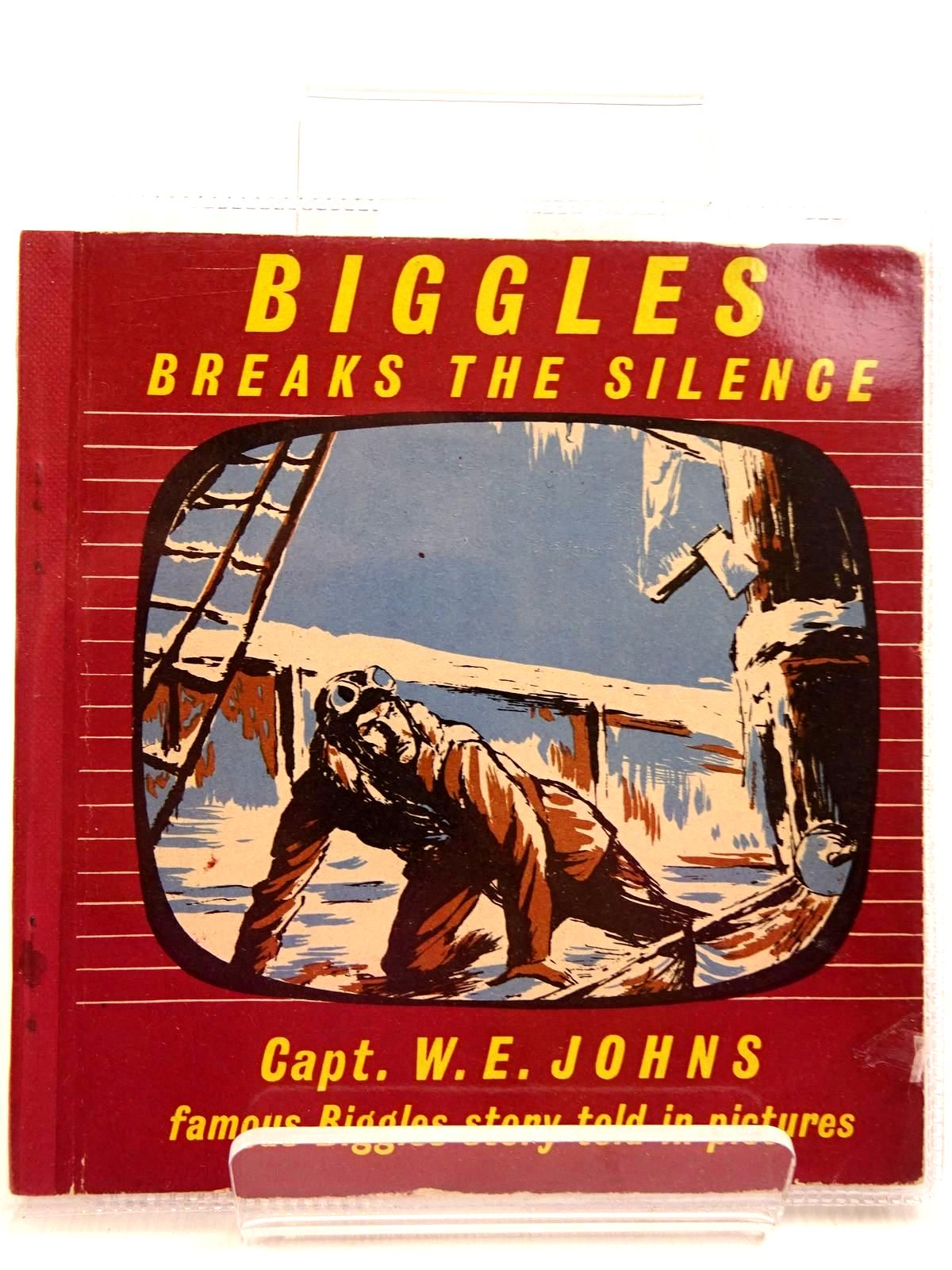 Photo of BIGGLES BREAKS THE SILENCE written by Johns, W.E. illustrated by Kay,  published by The Brockhampton Press Ltd. (STOCK CODE: 2130983)  for sale by Stella & Rose's Books