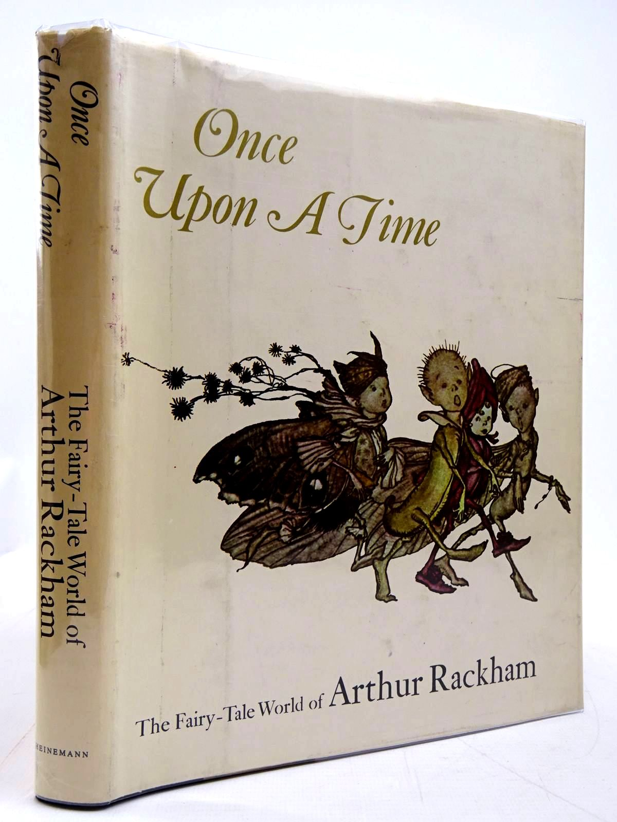 Photo of ONCE UPON A TIME THE FAIRY-TALE WORLD OF ARTHUR RACKHAM written by Darrell, Margery illustrated by Rackham, Arthur published by Heinemann (STOCK CODE: 2130988)  for sale by Stella & Rose's Books