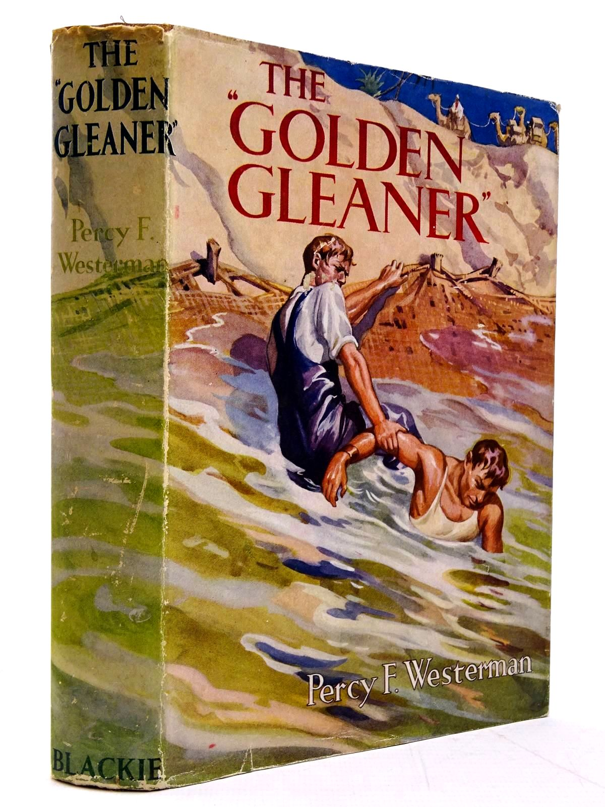 Photo of THE GOLDEN GLEANER written by Westerman, Percy F. illustrated by MacKinlay, M. published by Blackie & Son Ltd. (STOCK CODE: 2131010)  for sale by Stella & Rose's Books