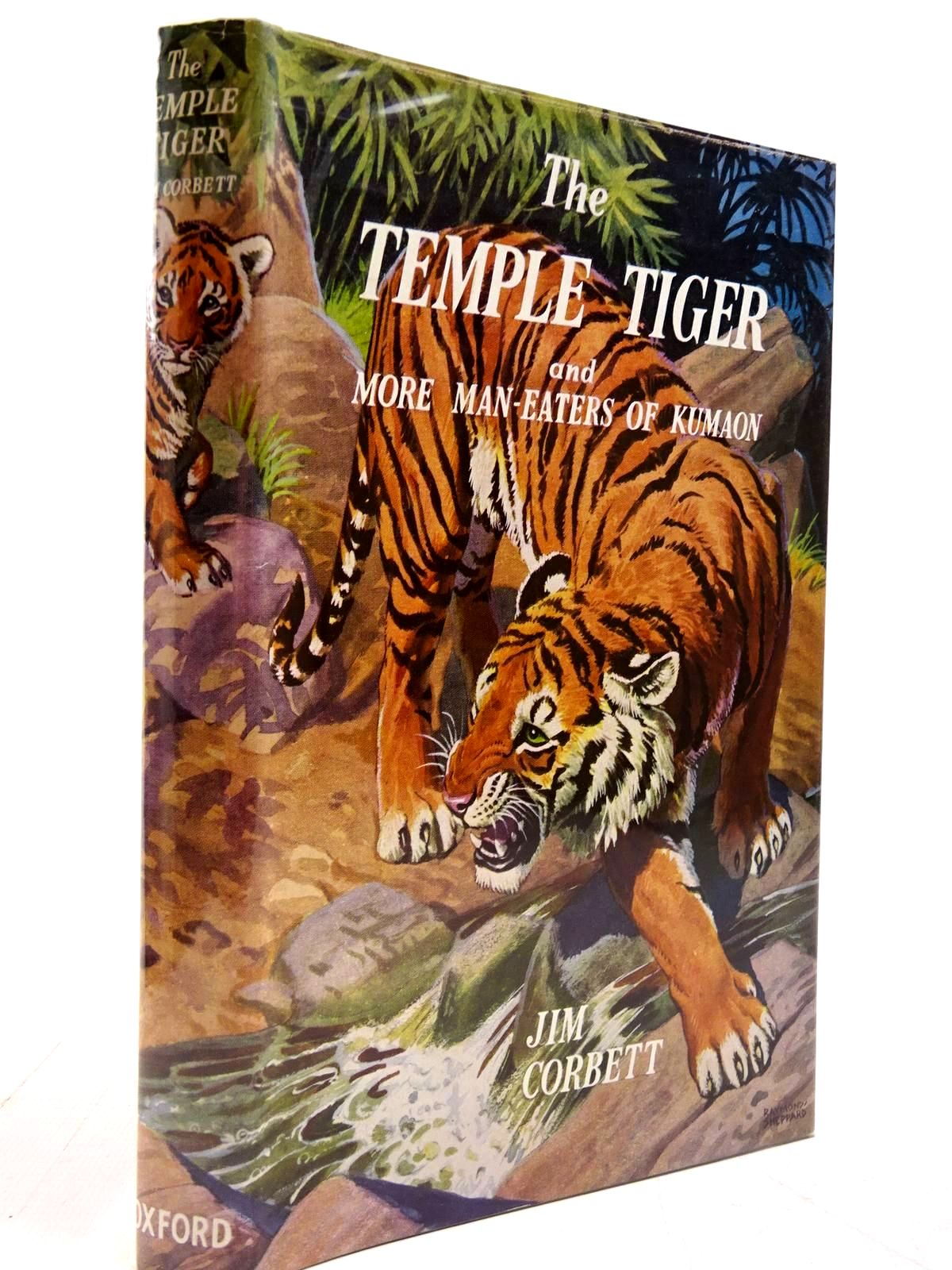 Photo of THE TEMPLE TIGER AND MORE MAN-EATERS OF KUMAON written by Corbett, Jim illustrated by Sheppard, Raymond published by Oxford University Press (STOCK CODE: 2131024)  for sale by Stella & Rose's Books