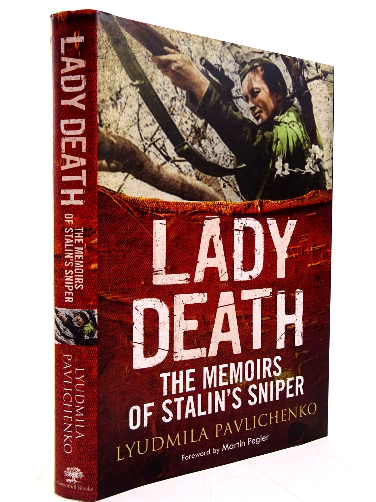 Photo of LADY DEATH THE MEMOIRS OF STALIN'S SNIPER written by Pavlichenko, Lyudmila published by Greenhill Books (STOCK CODE: 2131029)  for sale by Stella & Rose's Books