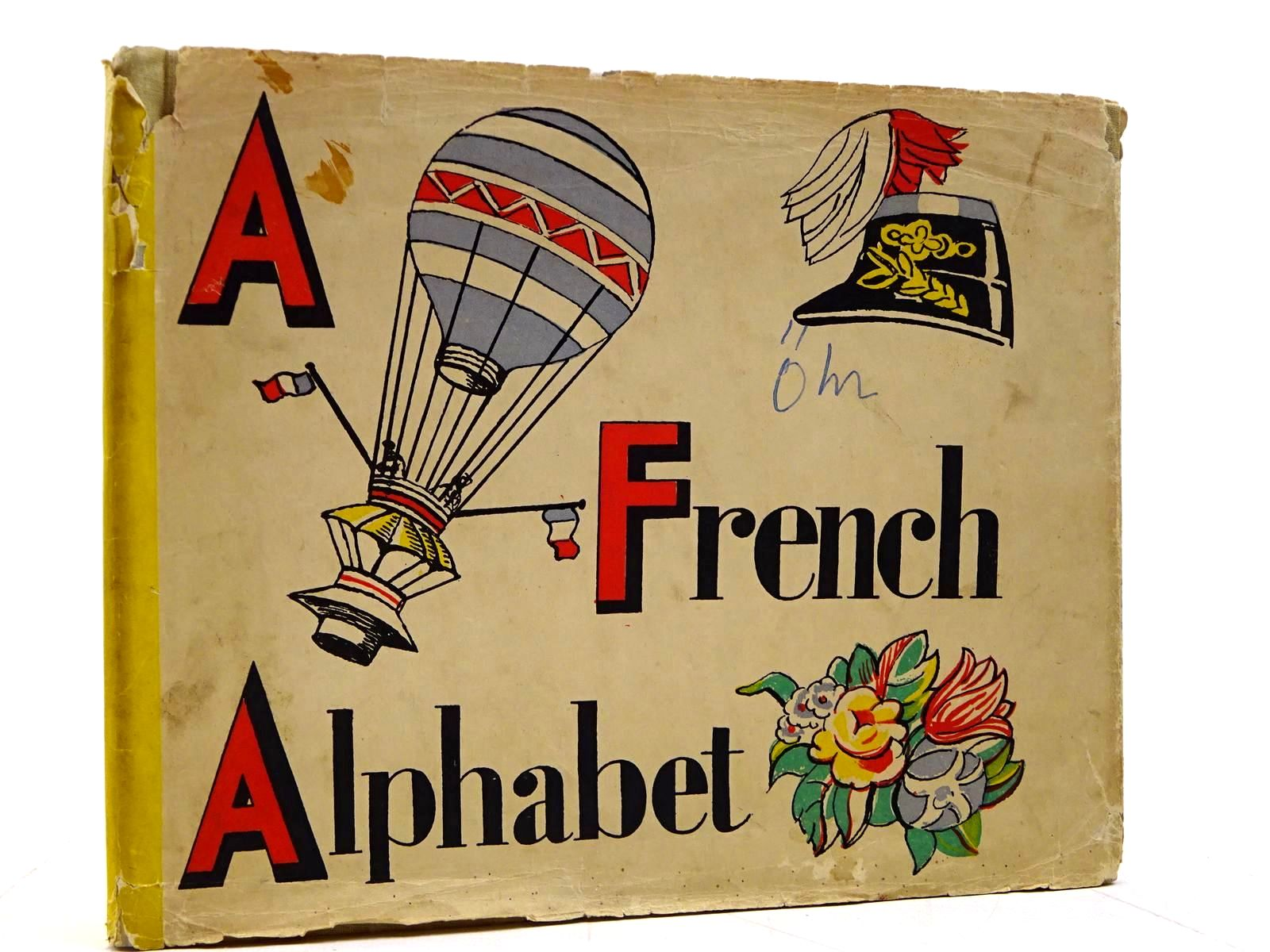 Photo of A FRENCH ALPHABET written by Cardew, Margaret illustrated by Cardew, Margaret published by Faber & Faber (STOCK CODE: 2131050)  for sale by Stella & Rose's Books
