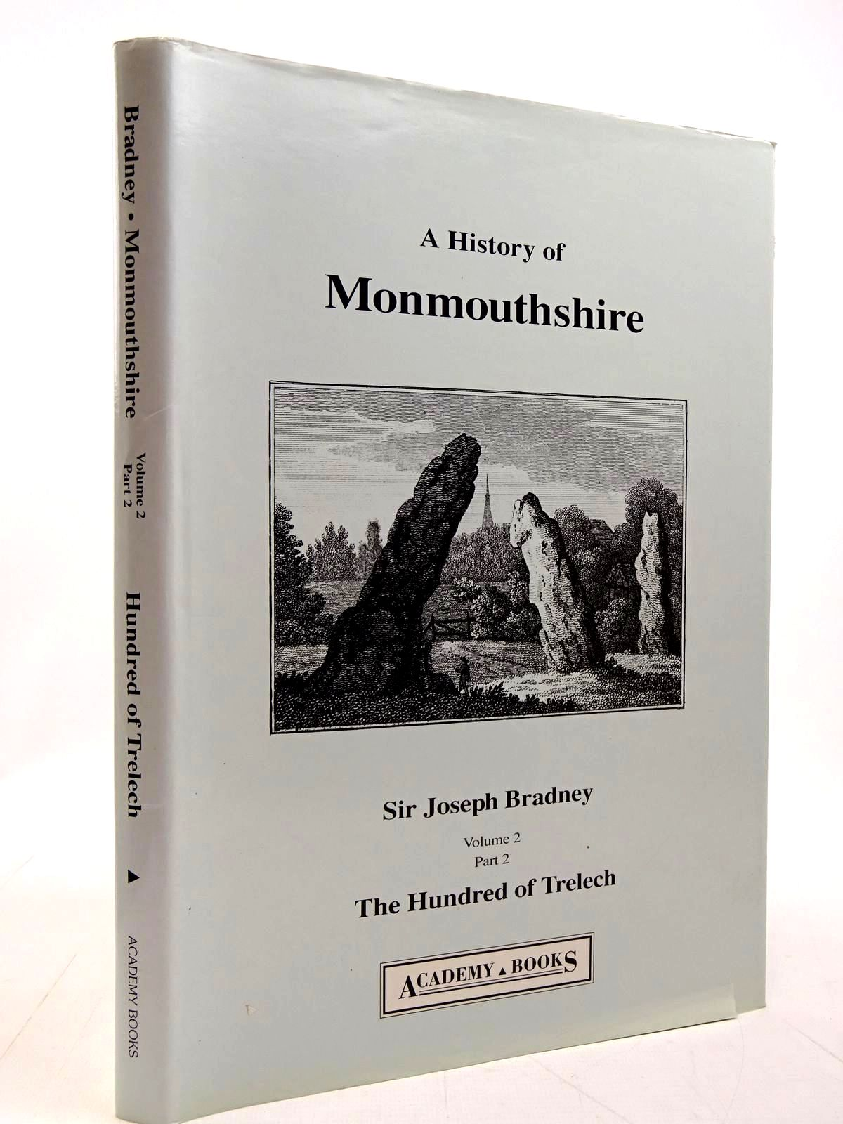 Photo of A HISTORY OF MONMOUTHSHIRE THE HUNDRED OF TRELECH written by Bradney, Joseph published by Academy Books (STOCK CODE: 2131094)  for sale by Stella & Rose's Books