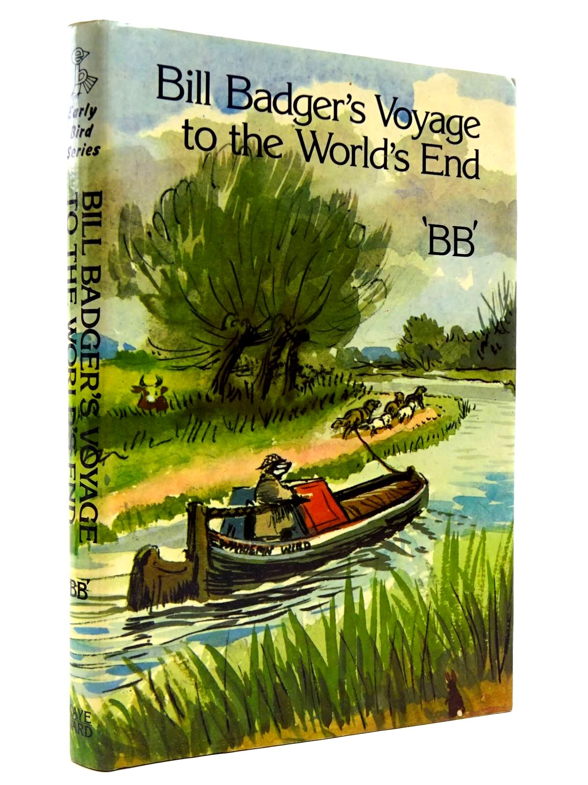 Photo of BILL BADGER'S VOYAGE TO THE WORLD'S END written by BB,  illustrated by BB,  published by Kaye & Ward Ltd. (STOCK CODE: 2131110)  for sale by Stella & Rose's Books