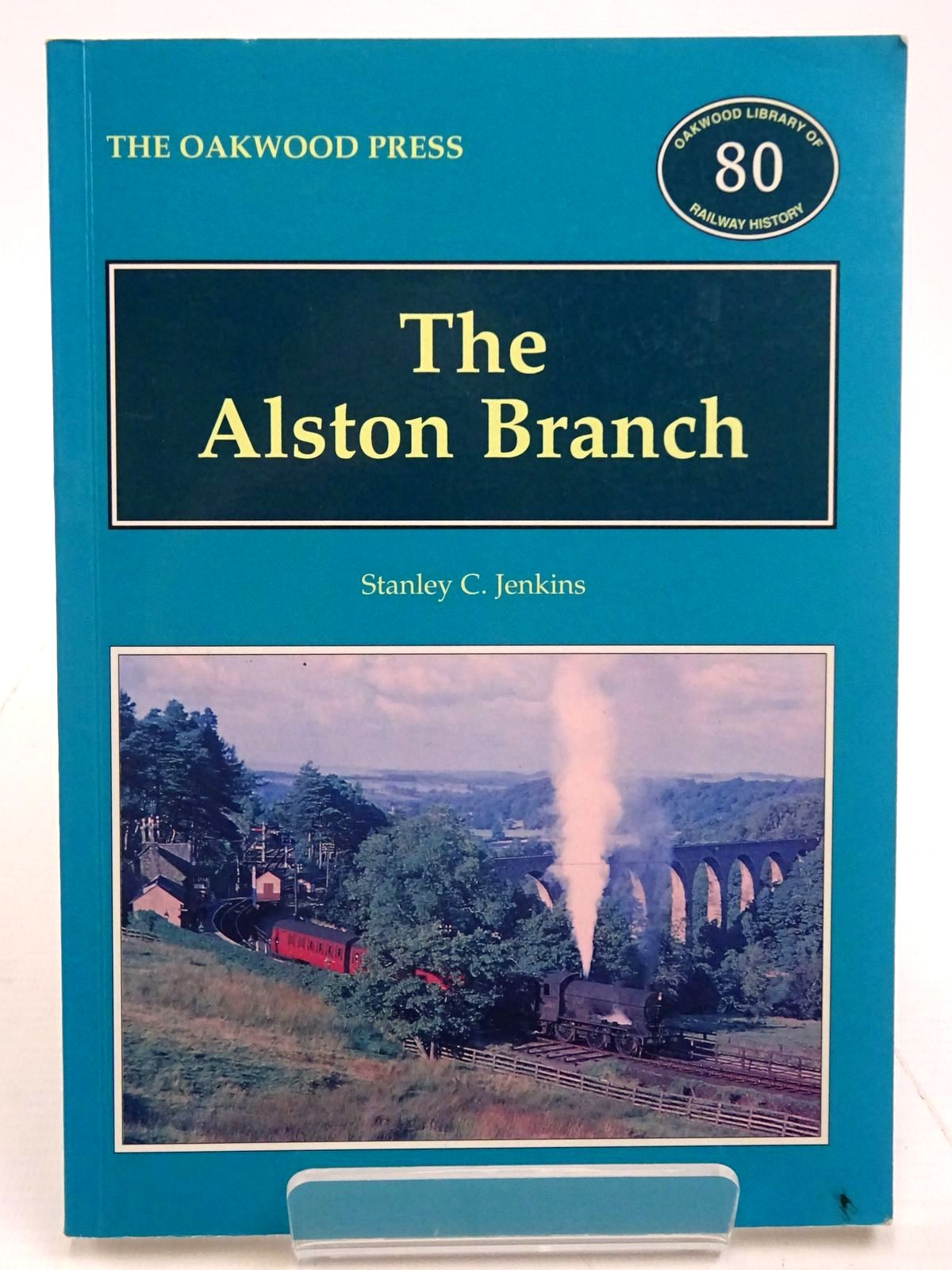Photo of THE ALSTON BRANCH written by Jenkins, Stanley C. published by The Oakwood Press (STOCK CODE: 2131215)  for sale by Stella & Rose's Books