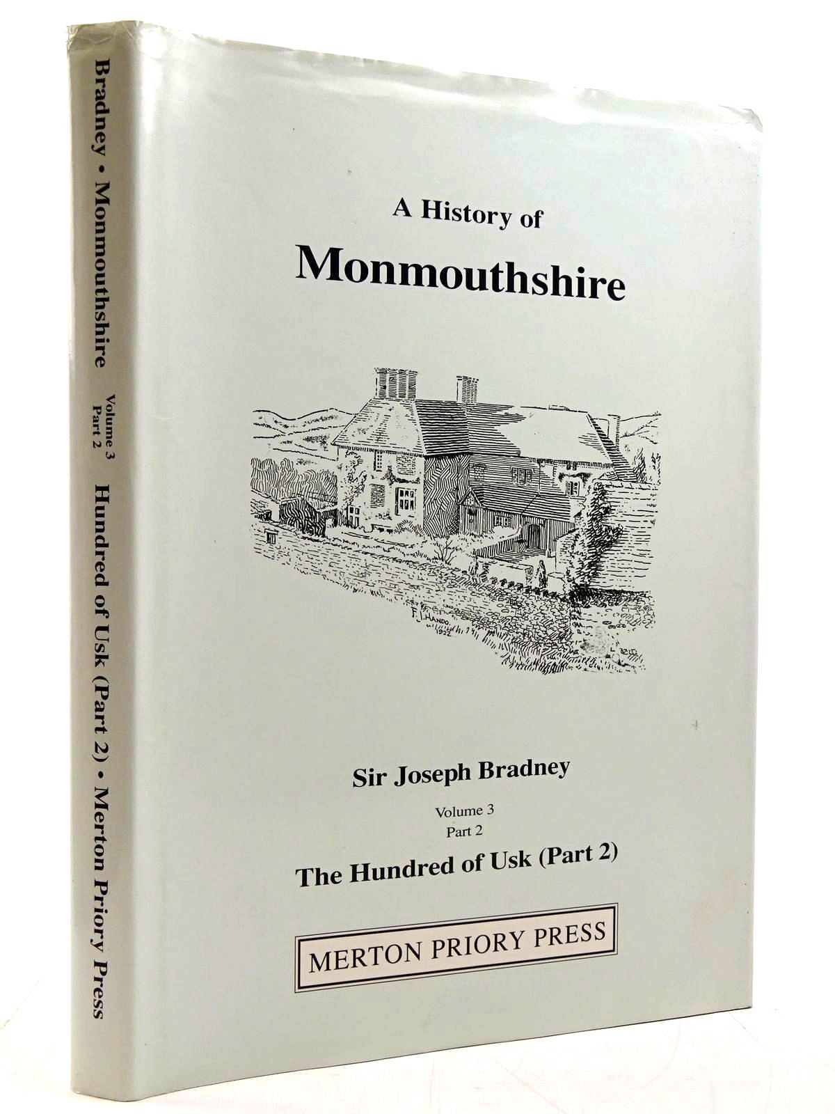 Photo of A HISTORY OF MONMOUTHSHIRE THE HUNDRED OF USK (PART 2) written by Bradney, Joseph published by Merton Priory Press (STOCK CODE: 2131281)  for sale by Stella & Rose's Books