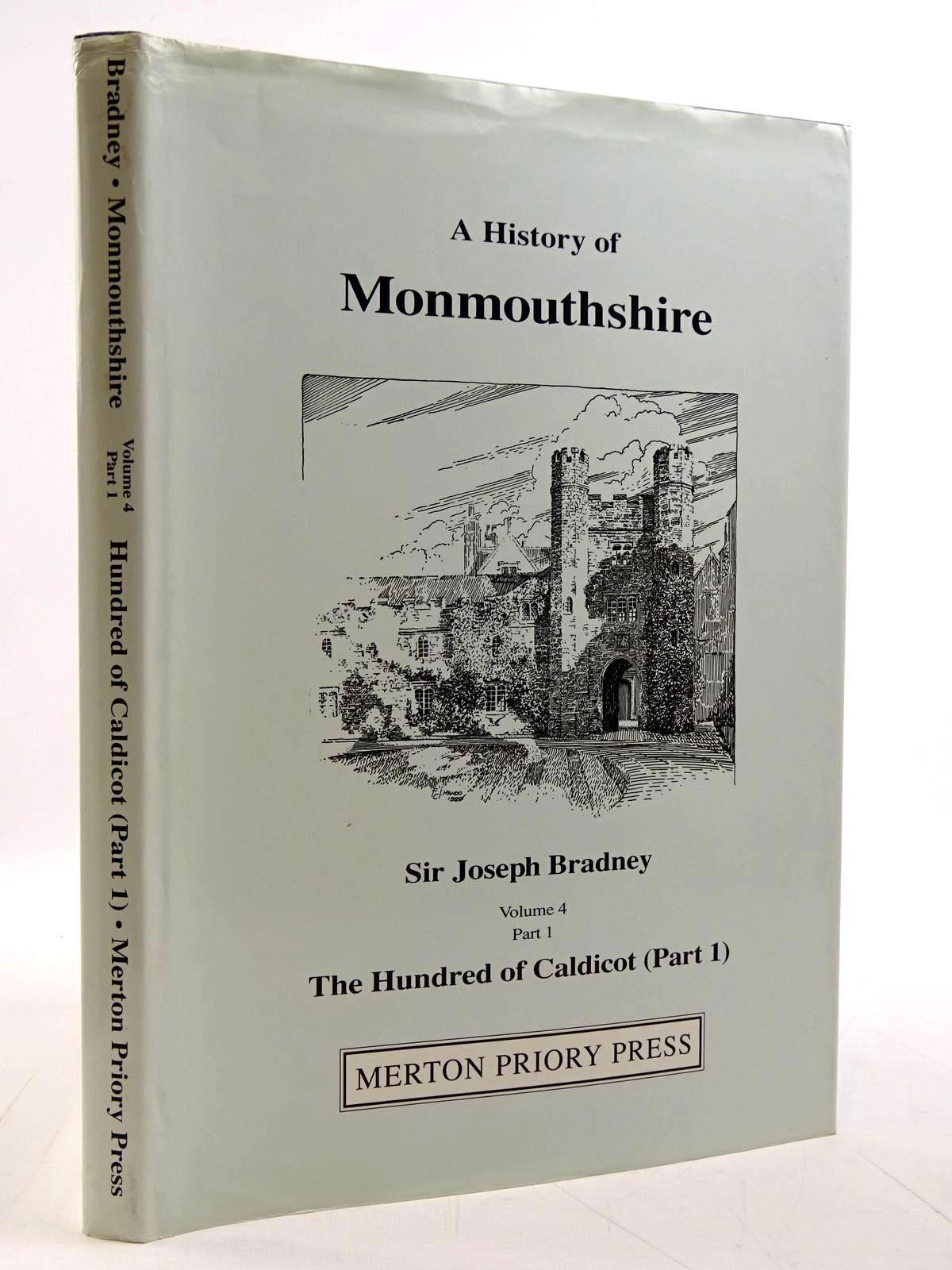 Photo of A HISTORY OF MONMOUTHSHIRE THE HUNDRED OF CALDICOT PART 1 written by Bradney, Joseph published by Merton Priory Press (STOCK CODE: 2131285)  for sale by Stella & Rose's Books