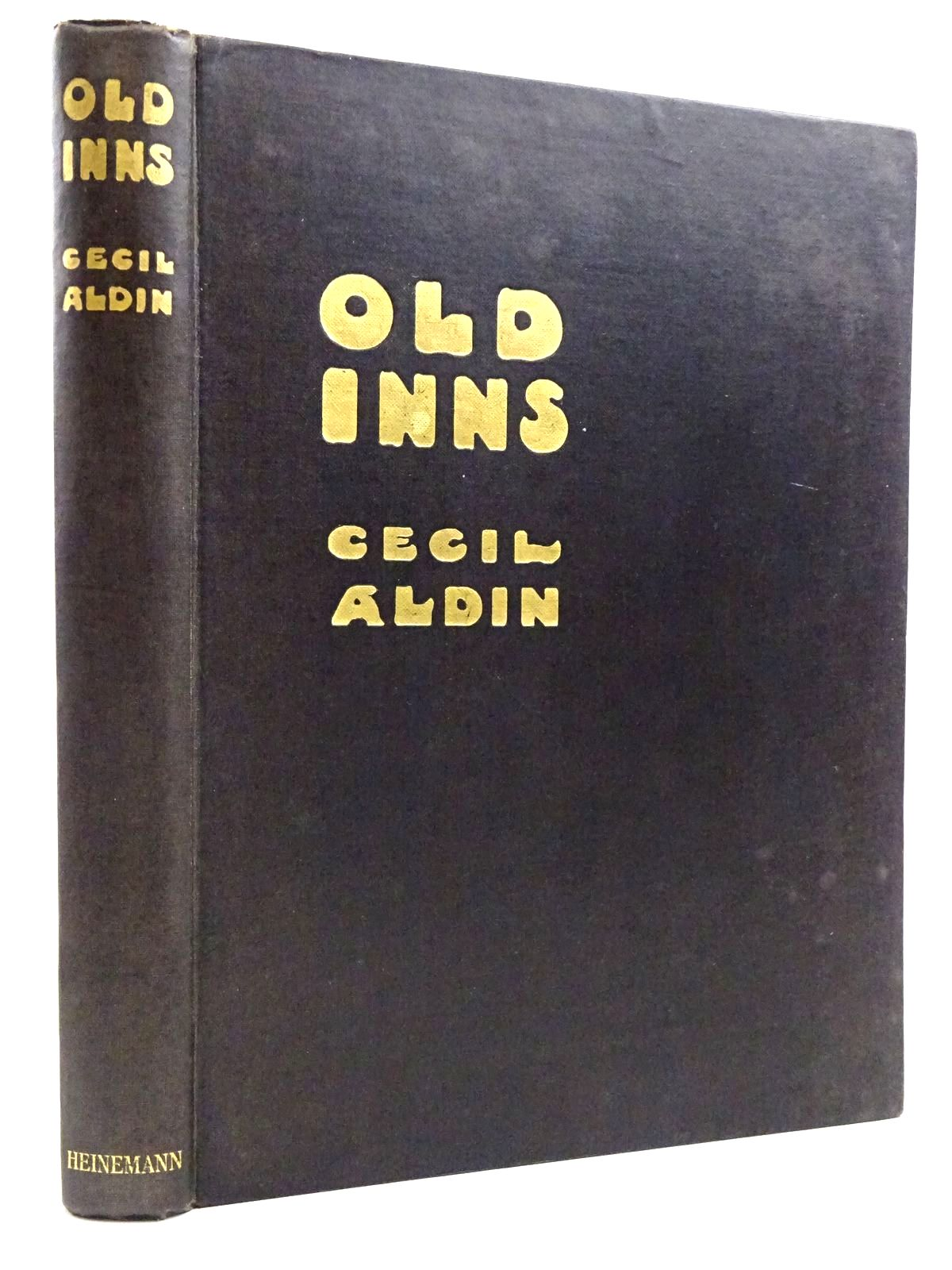 Photo of OLD INNS written by Aldin, Cecil illustrated by Aldin, Cecil published by William Heinemann (STOCK CODE: 2131287)  for sale by Stella & Rose's Books
