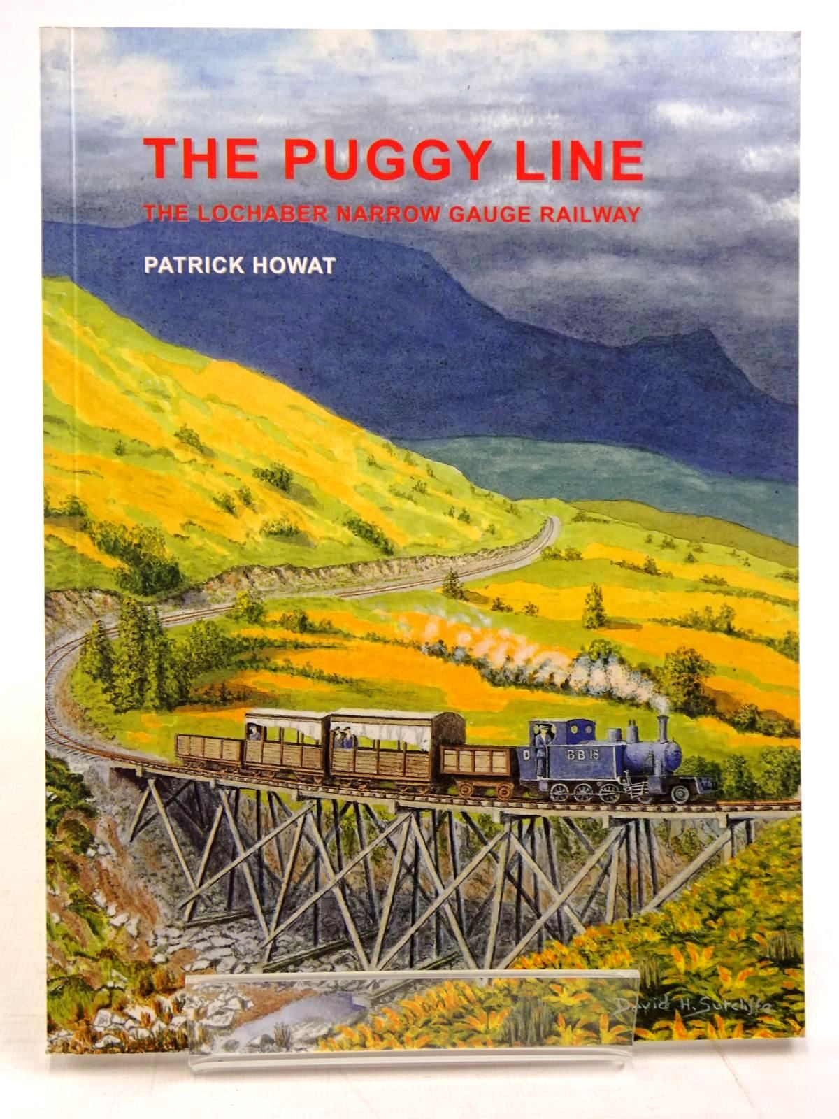 Photo of THE PUGGY LINE: THE LOCHABER NARROW GAUGE RAILWAY written by Howat, Patrick published by Narrow Gauge Railway Society (STOCK CODE: 2131367)  for sale by Stella & Rose's Books