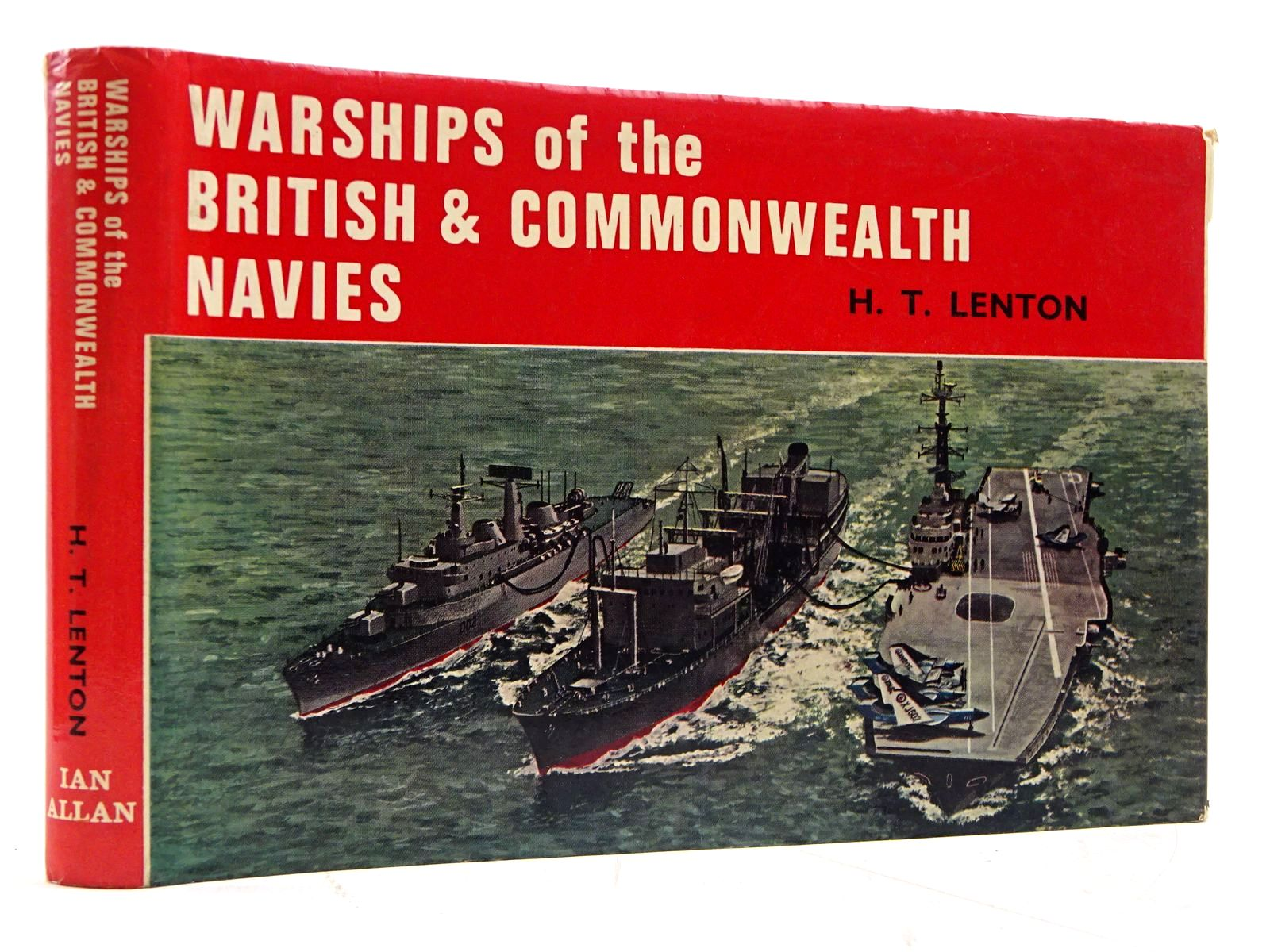 Photo of WARSHIPS OF THE BRITISH AND COMMONWEALTH NAVIES written by Lenton, H.T. published by Ian Allan (STOCK CODE: 2131372)  for sale by Stella & Rose's Books