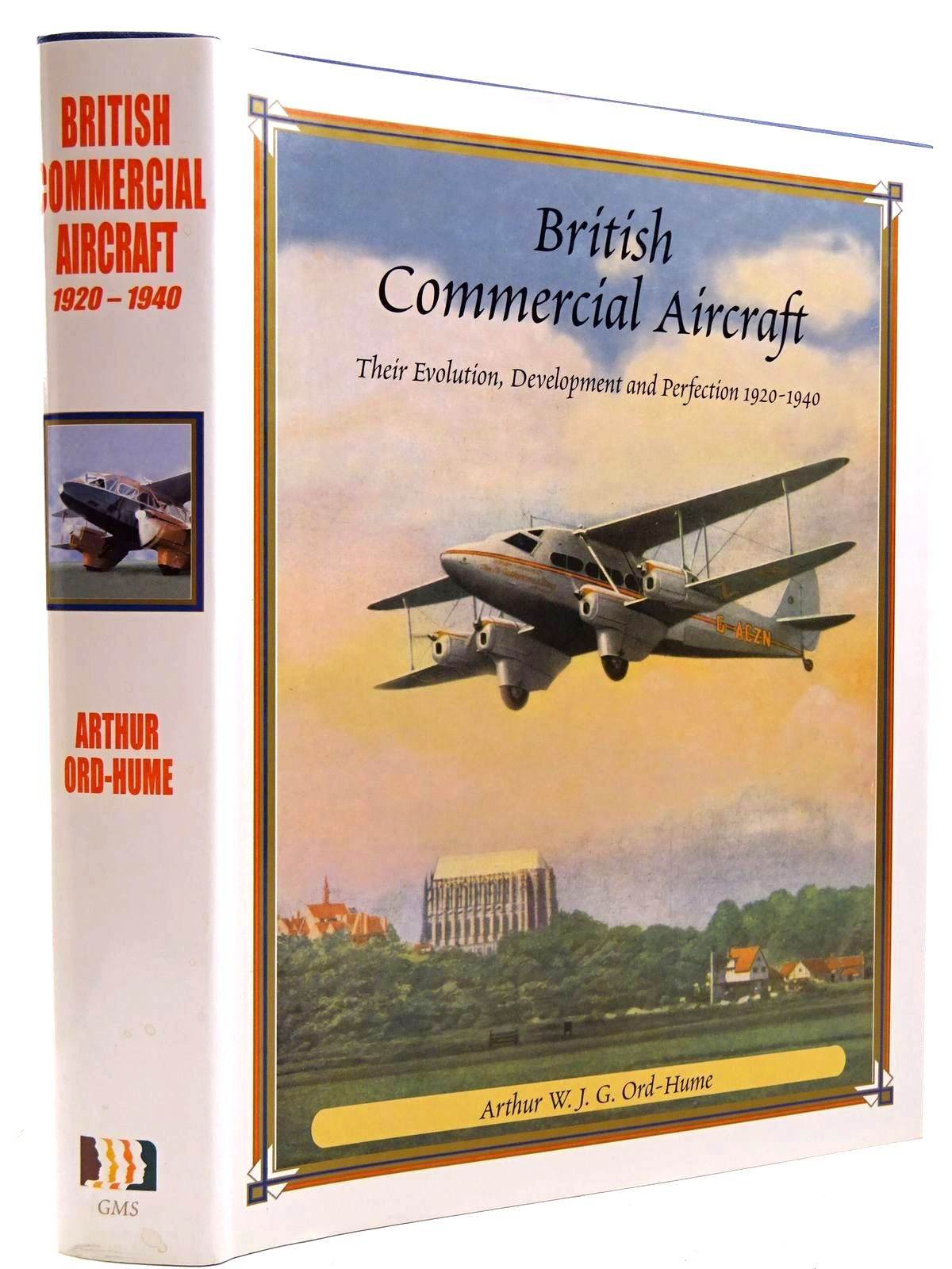 Photo of BRITISH COMMERCIAL AIRCRAFT THEIR EVOLUTION, DEVELOPMENT AND PERFECTION 1920-1940 written by Ord-Hume, Arthur W.J.G. published by GMS Enterprises (STOCK CODE: 2131387)  for sale by Stella & Rose's Books