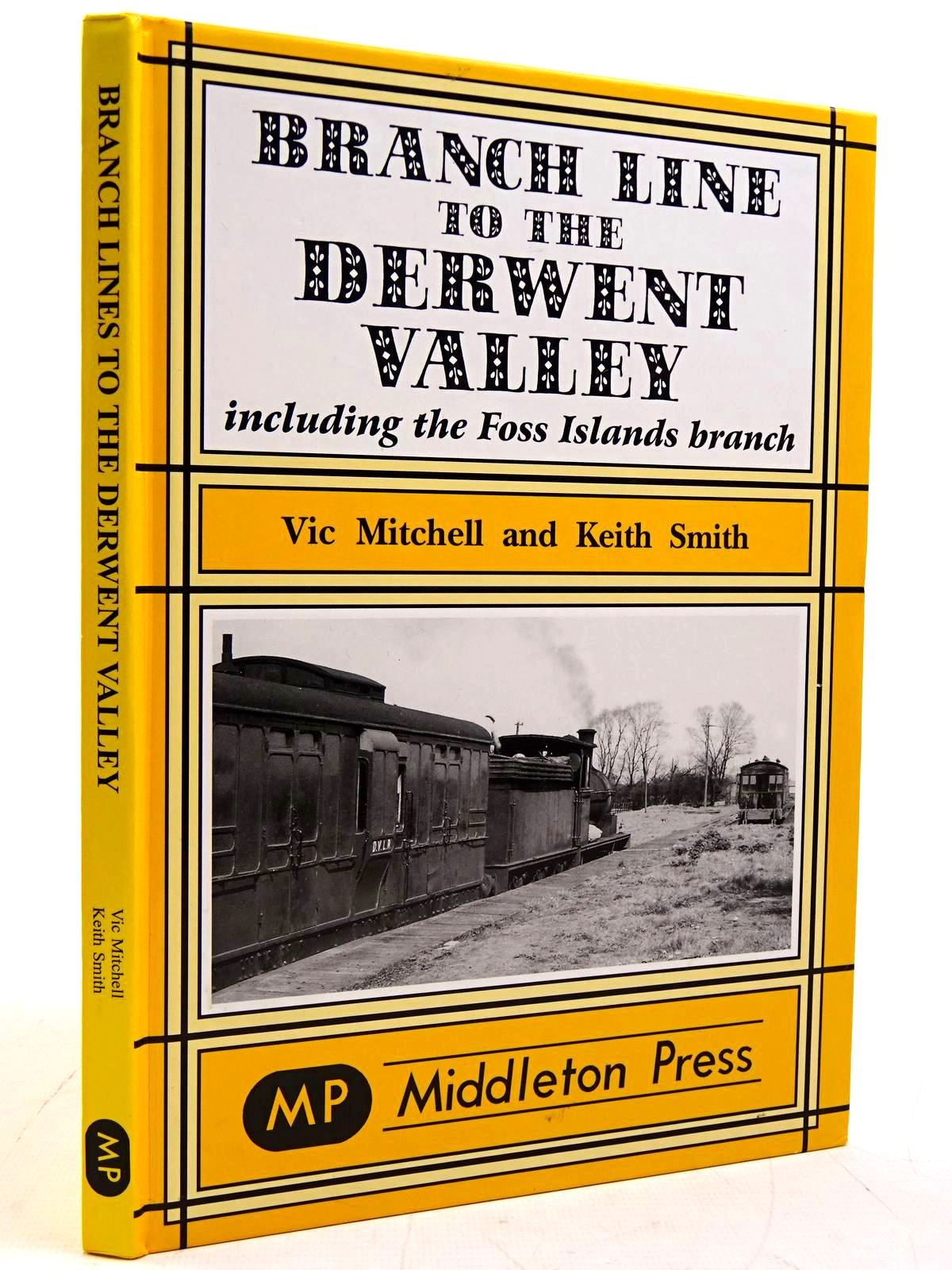 Photo of BRANCH LINE TO THE DERWENT VALLEY written by Mitchell, Vic<br />Smith, Keith published by Middleton Press (STOCK CODE: 2131446)  for sale by Stella & Rose's Books