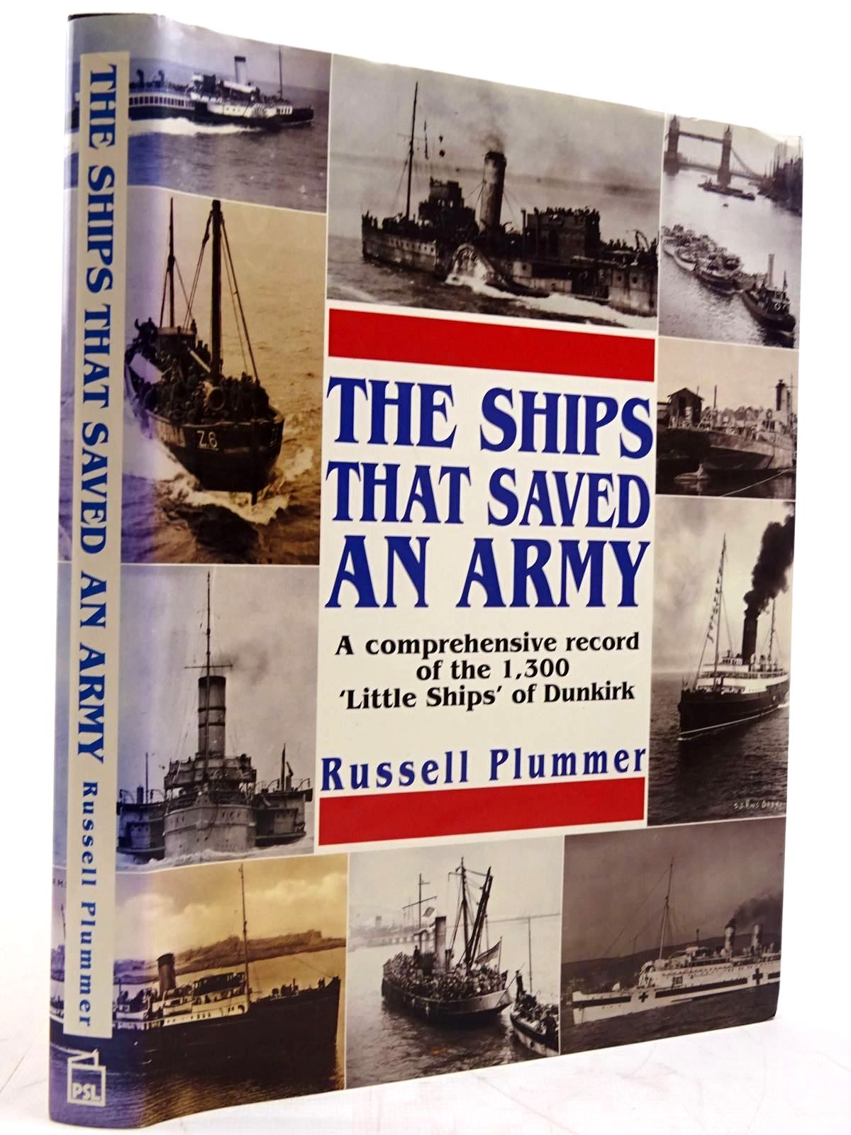 Photo of THE SHIPS THAT SAVED AN ARMY written by Plummer, Russell published by Patrick Stephens Limited (STOCK CODE: 2131447)  for sale by Stella & Rose's Books
