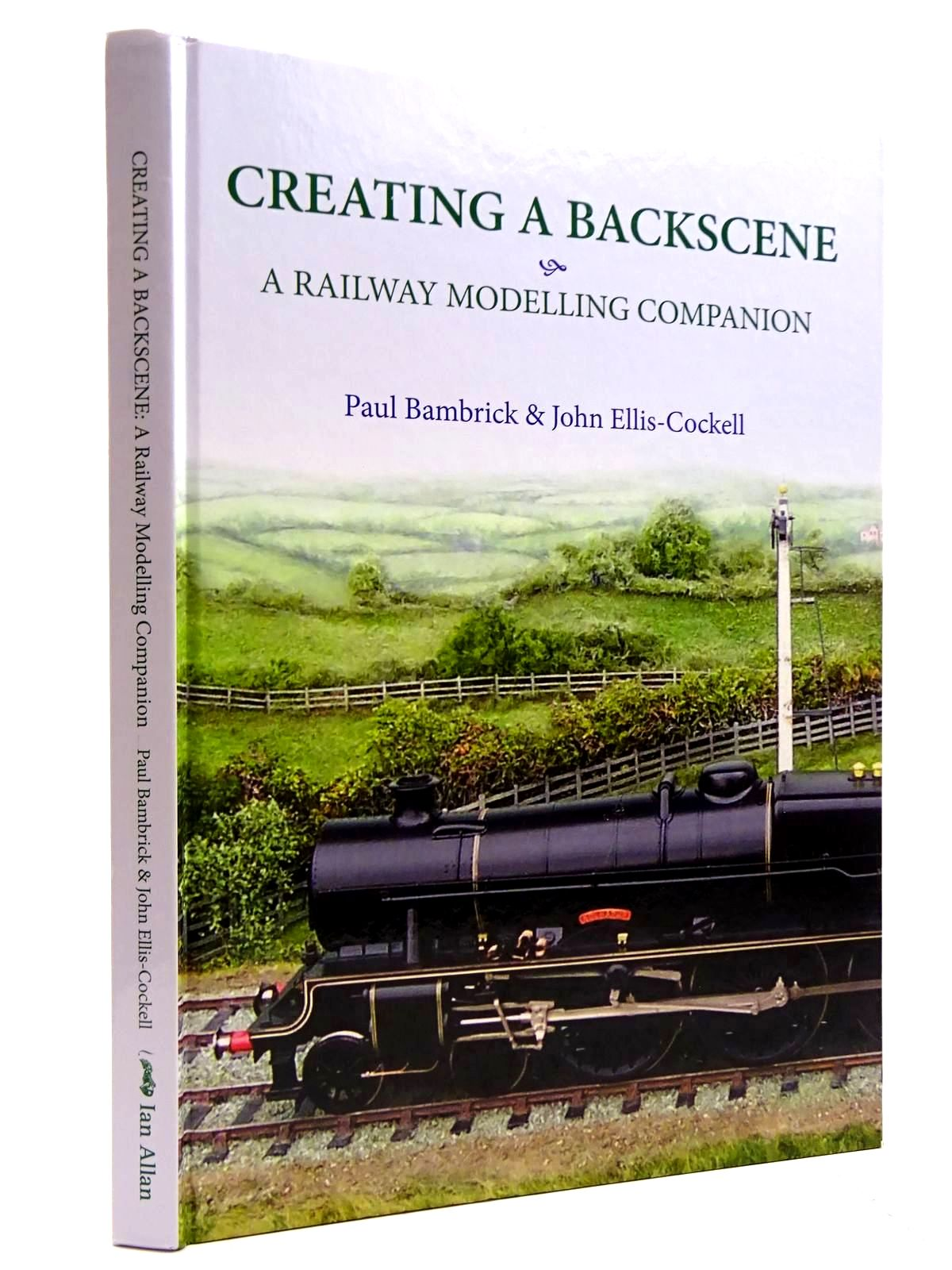 Photo of CREATING A BACKSCENE A RAILWAY MODELLING COMPANION written by Bambrick, Paul<br />Ellis-Cockell, John published by Ian Allan (STOCK CODE: 2131511)  for sale by Stella & Rose's Books