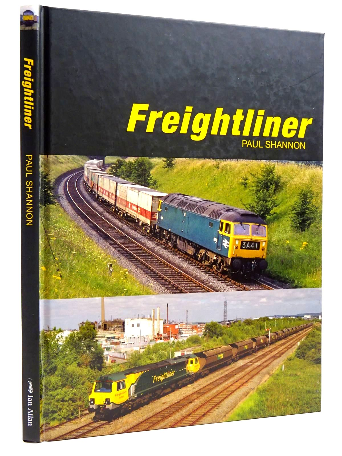 Photo of FREIGHTLINER written by Shannon, Paul published by Ian Allan (STOCK CODE: 2131579)  for sale by Stella & Rose's Books