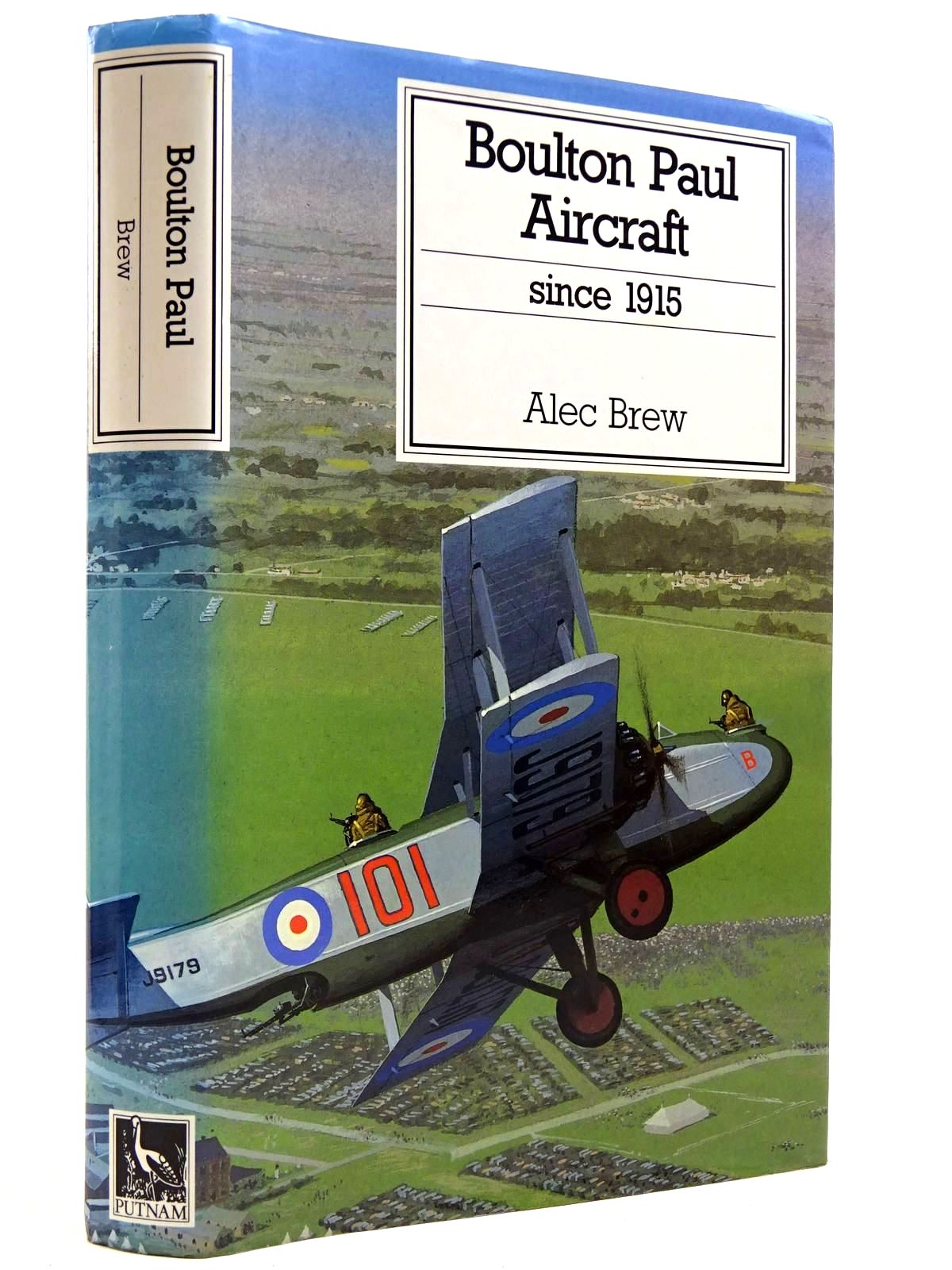 Photo of BOULTON PAUL AIRCRAFT SINCE 1915 written by Brew, Alec published by Putnam (STOCK CODE: 2131587)  for sale by Stella & Rose's Books