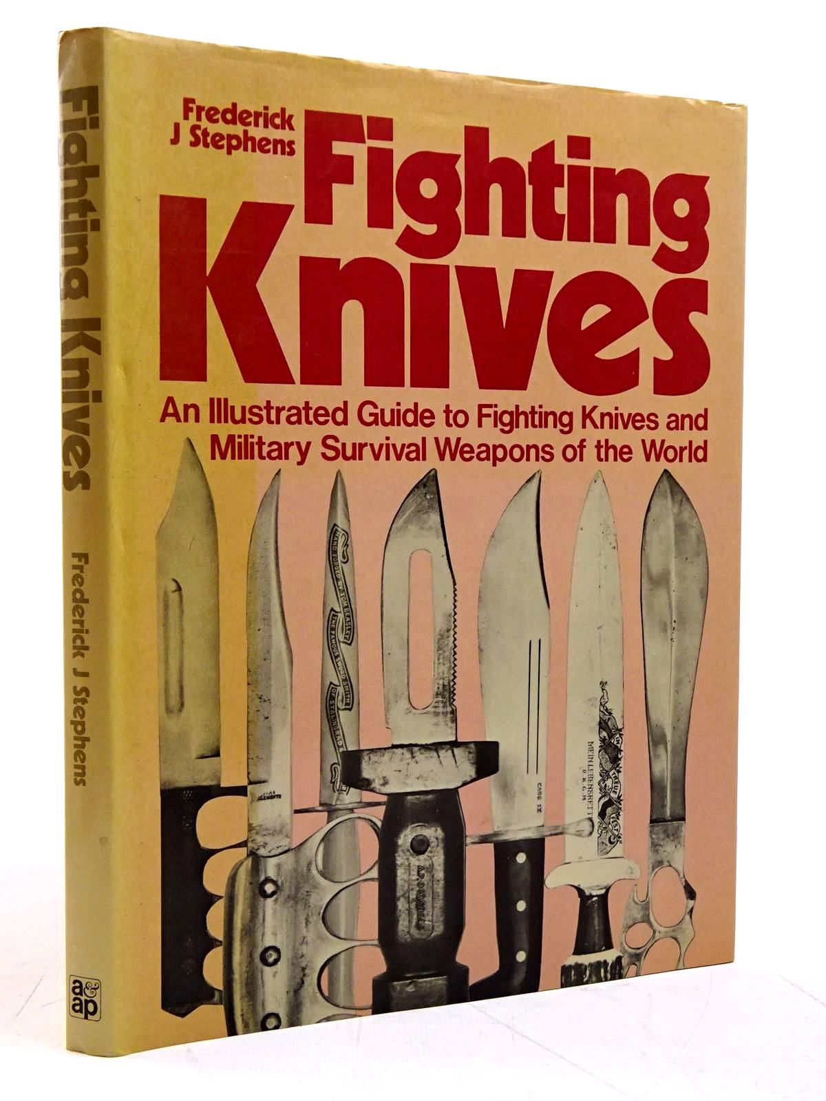 Photo of FIGHTING KNIVES AN ILLUSTRATED GUIDE TO FIGHTING KNIVES AND MILITARY SURVIVAL WEAPONS OF THE WORLD written by Stephens, Frederick J. published by Arms & Armour Press (STOCK CODE: 2131612)  for sale by Stella & Rose's Books