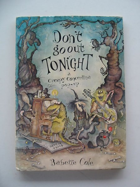 Photo of DON'T GO OUT TONIGHT written by Cole, Babette illustrated by Cole, Babette published by Hamish Hamilton (STOCK CODE: 230590)  for sale by Stella & Rose's Books