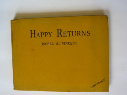 Photo of HAPPY RETURNS written by St. Vincent, Isobel illustrated by Thomas, Ernest H. published by Hutchinson's Books for Young People (STOCK CODE: 316715)  for sale by Stella & Rose's Books