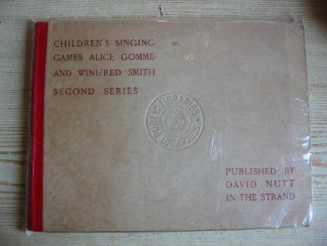 Photo of CHILDREN'S SINGING GAMES - SECOND SERIES written by Gomme, Alice B. illustrated by Smith, Winifred published by David Nutt (STOCK CODE: 317209)  for sale by Stella & Rose's Books