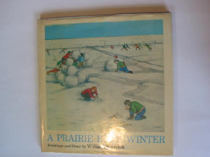 Photo of A PRAIRIE BOY'S WINTER written by Kurelek, William illustrated by Kurelek, William published by Collins (STOCK CODE: 324290)  for sale by Stella & Rose's Books