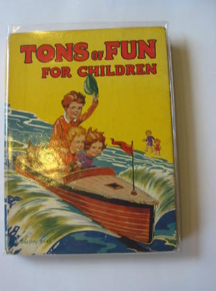 Photo of TONS OF FUN FOR CHILDREN illustrated by Rees, E. Dorothy<br />Rose, Freda M.<br />et al.,  published by McCorquodale & Co. (STOCK CODE: 376925)  for sale by Stella & Rose's Books