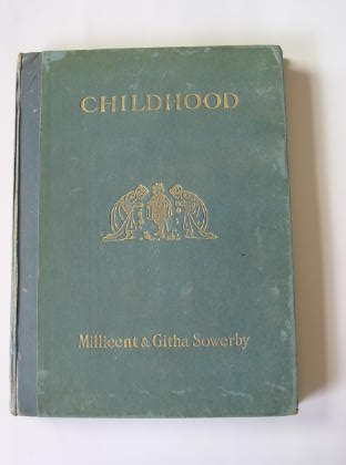 Photo of CHILDHOOD written by Sowerby, Githa illustrated by Sowerby, Millicent published by Chatto & Windus (STOCK CODE: 377898)  for sale by Stella & Rose's Books