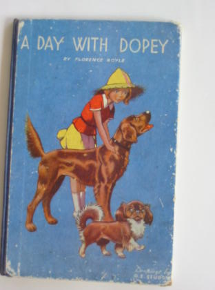 Photo of A DAY WITH DOPEY written by Royle, Florence illustrated by Studdy, G.E. published by John Crowther (STOCK CODE: 378691)  for sale by Stella & Rose's Books