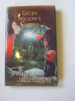 Photo of GREEN WILLOW'S SECRET written by Dunlop, Eileen published by Blackie Children's Books (STOCK CODE: 378809)  for sale by Stella & Rose's Books