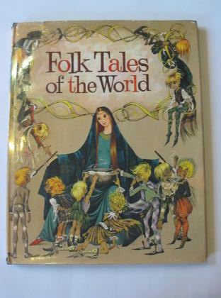 Photo of FOLK TALES OF THE WORLD written by Green, Roger Lancelyn illustrated by Johnstone, Janet Grahame<br />Johnstone, Anne Grahame published by Purnell (STOCK CODE: 379321)  for sale by Stella & Rose's Books