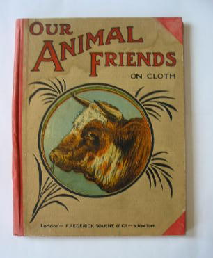 Photo of OUR ANIMAL FRIENDS ON CLOTH published by Frederick Warne & Co. (STOCK CODE: 379351)  for sale by Stella & Rose's Books
