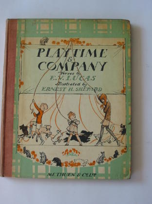 Photo of PLAYTIME & COMPANY written by Lucas, E.V. illustrated by Shepard, E.H. published by Methuen & Co. Ltd. (STOCK CODE: 379606)  for sale by Stella & Rose's Books