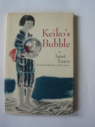 Photo of KEIKO'S BUBBLE written by Lewis, Janet illustrated by Mizumura, Kazue published by World's Work Ltd. (STOCK CODE: 380019)  for sale by Stella & Rose's Books