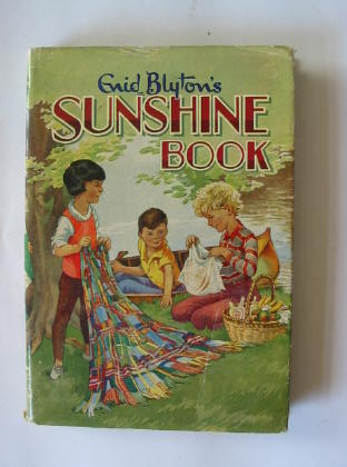 Photo of ENID BLYTON'S SUNSHINE BOOK written by Blyton, Enid published by Dean & Son Ltd. (STOCK CODE: 380315)  for sale by Stella & Rose's Books
